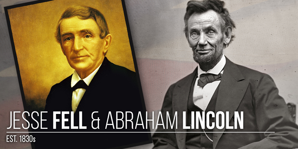 Jesse Fell and Abraham Lincoln